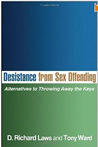 Desistance from Sex Offending - D. Richard Laws
